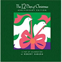 The 12 Days of Christmas Anniversary Edition: A Pop-up Celebration