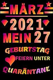 Maerz 2021 Mein 27 Geburtstag Feiern Unter Quarantaene: geburtstagsgeschenke fuer Jungen und maedchen, 15 Jahr