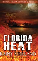 Florida Heat (Florida Heat Mystery)