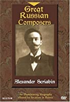 Great Russian Composers: Alexander Scriabin [DVD] [Import]