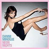 Neon Nights by Dannii Minogue (2008-01-13)