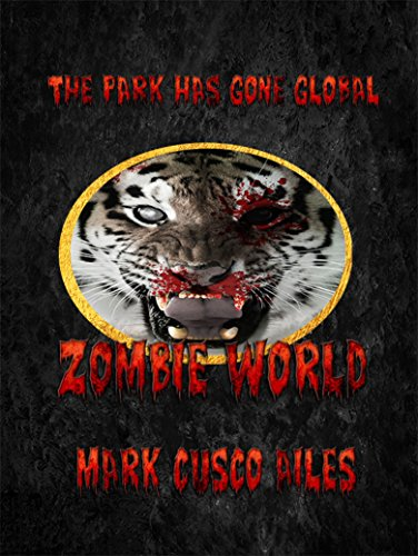 Zombie World (The Z-Day Trilogy Book 4) (English Edition)