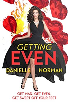 Getting Even (Iron Ladies Book 1) by [Norman, Danielle]