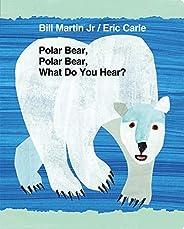 Polar Bear, Polar Bear, What Do You Hear?