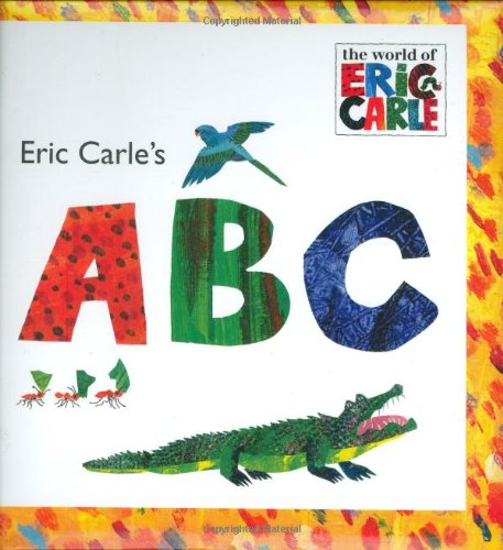Eric Carle's ABC (The World of Eric Carle)の詳細を見る