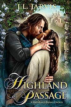 Highland Passage: A Highland Passage Novel by [Jarvis, J.L.]
