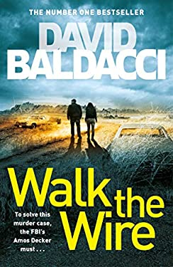 Walk the Wire: An Amos Decker Novel 6