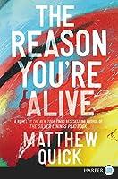 The Reason You're Alive: A Novel