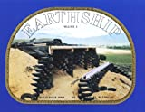 Earthship Volume 1 : How to Build Your Own