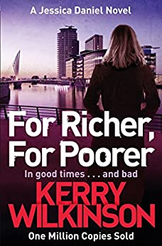 For Richer, For Poorer (Jessica Daniel series Book 10) by [Wilkinson, Kerry]