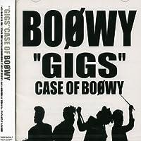 Gigs Case of Boowy by Boowy (2001-11-28)