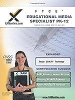 FTCE Educational Media Specialist PK-12: Teacher Certification Exam (XAM FTCE)