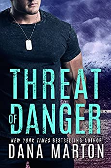 Threat of Danger (Mission Recovery Book 2) by [Marton, Dana]