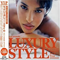 Luxury Style Smooth R&B/Hiphop Trax by Luxury Style Smooth R & B (2006-04-12)