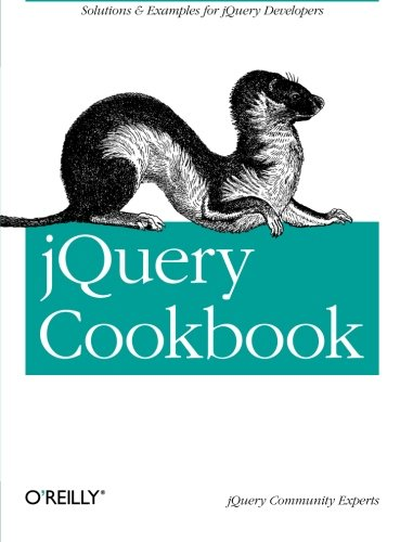jQuery Cookbook: Solutions & Examples for jQuery Developers (Animal Guide)の詳細を見る
