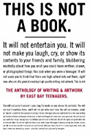 The Anthology of Writing and Artwork by East Bay Teenagers