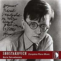 Complete Piano Music by DIMITRI SHOSTAKOVICH (2007-03-13)