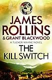 The Kill Switch (Tucker Wayne)