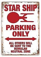 Star Ship Parking Only 金属板ブリキ看板警告サイン注意サイン表示パネル情報サイン金属安全サイン