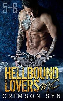 Hellbound Lovers MC (Books 5-8): SETH, GUNNER, DIESEL, KNOX by [Syn, Crimson]