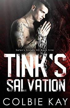 Tink's Salvation (Satan's Sinners MC Book 9) by [Kay, Colbie]