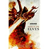 Doom of the Elves: The Curse of Khaine / Deathblade (Warhammer: The End Times)