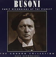 Busoni - Early Recordings