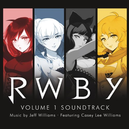 RWBY, Vol. 1 (Music from the R...