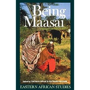 Being Maasai: Ethnicity & Identity in East Afri Ca (Eastern African Studies)