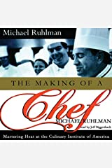 The Making of a Chef: Mastering Heat at the Culinary Institute of America Audible Audiobook
