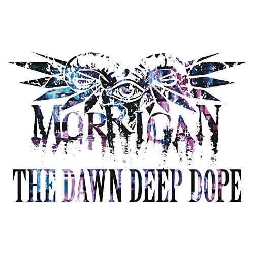 THE DAWN DEEP DOPE