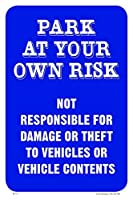 Park At Your Own Risk 12X18 PVC Sign [並行輸入品]