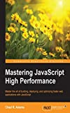Mastering JavaScript High Performance (English Edition)