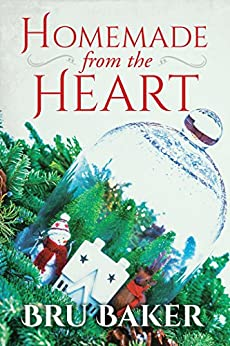 Homemade from the Heart (2017 Advent Calendar - Stocking Stuffers) by [Baker, Bru]