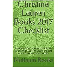 Christina Lauren Books 2017 Checklist: Reading Order of Beautiful Bastard Series, Wild Seasons Series and List of All Christina Lauren Books