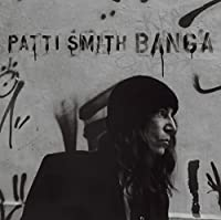 BANGA by Patti Smith (2012-06-05)