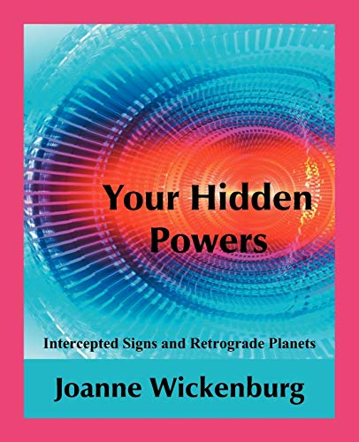 Download Your Hidden Powers: Intercepted Signs and Retrograde Planets 0866904050