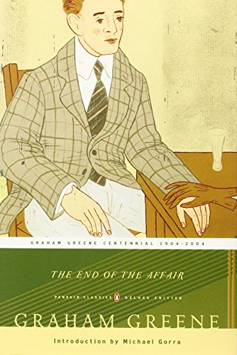 The End of the Affair: (Penguin Classics Deluxe Edition)の詳細を見る