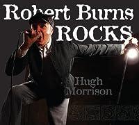 Robert Burns Rocks by Hugh Morrison (2010-08-01)