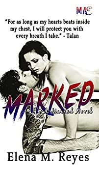 Marked (#3 Marked Series) by [Reyes, Elena M.]
