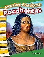 Amazing Americans: Pocahontas (Primary Source Readers - Amazing Americans)