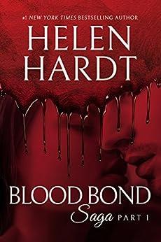 Blood Bond: 1 (Blood Bond Saga) by [Hardt, Helen]