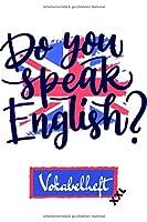 Vokabelheft: Version: Do you speak English? 5 | Fuer Englisch | Vokabelheft A5 | 100 Seiten, zweispaltig und liniert | Vokabeln lernen | Sprache lernen | Fuer Schule und Studium geeignet