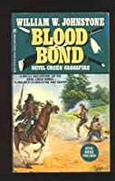 Devil Creek Crossfire (Blood Bond)
