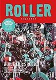 ROLLER MAGAZINE(ローラーマガジン)Vol.28 (NEKO MOOK)