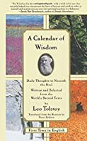 A Calendar of Wisdom: Daily Thoughts to Nourish the Soul, Written and Selected from the World's Sacred Texts by Leo Tolstoy(1997-10-14)