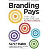 BrandingPays: The Five-Step System to Reinvent Your Personal Brand