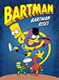 Bartman T3 - Bartman Rises