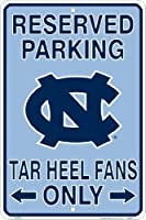 UNC Tarheels Fans Reserved Parking Sign Metal 8 x 12 embossed