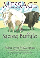 Message of the Sacred Buffalo